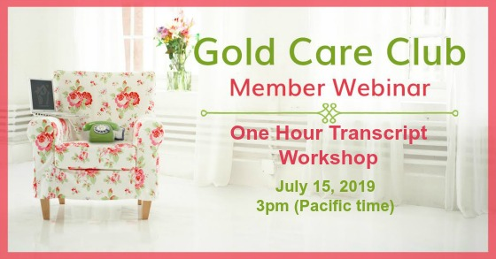 Gold Care Club Webinar: July 15, 2019