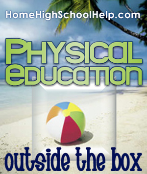 Homeschool PE - Outside the Box Options