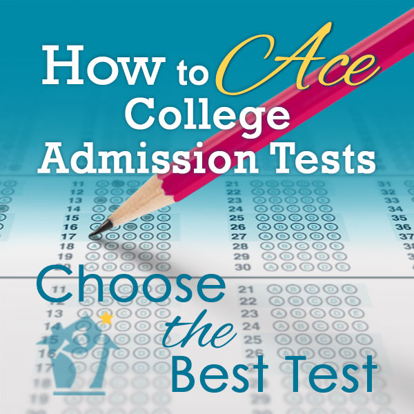 Choose the Best Admission Test