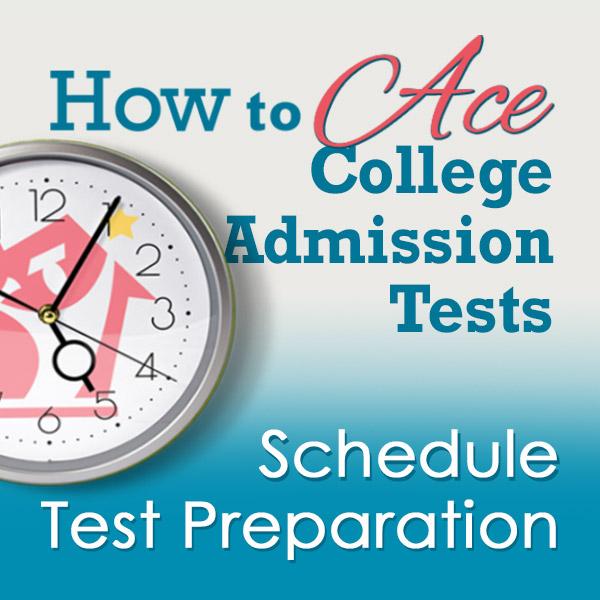Schedule College Admission Test Preparation
