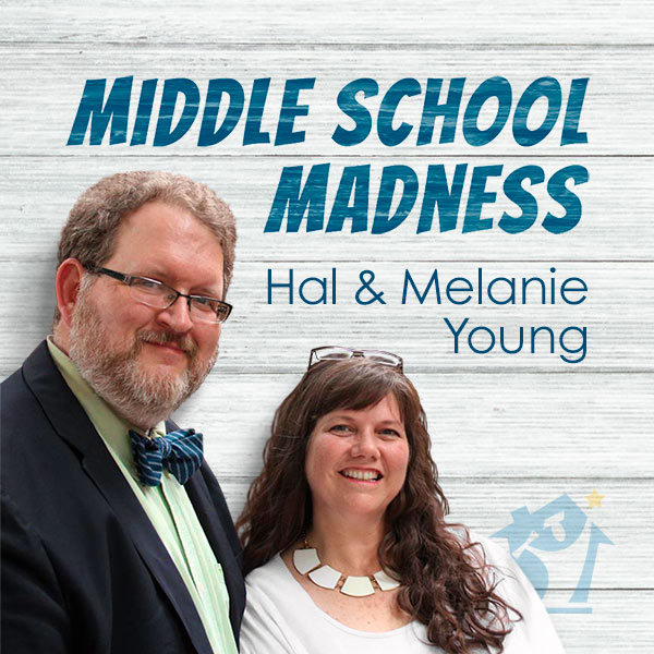Middle School Madness - Hal and Melanie Young