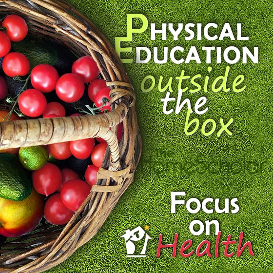 Homeschool PE - Teaching Health