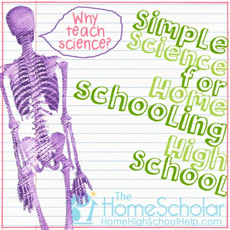 Why Teach Homeschool Science?