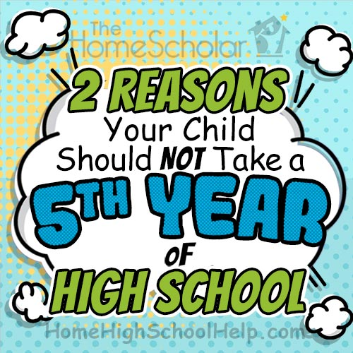 2 Reasons Your Child Should Not Take a Homeschool Super Senior Year image