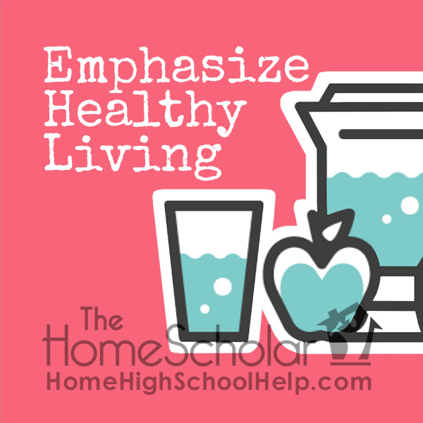 Emphasize Healthy Living for a Lifetime